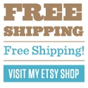Free Shipping from my Etsy shop